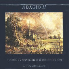 Adagio II a special 2 1/2 hour collection of orchestral classics cover image