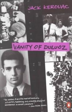 Vanity of Duluoz : an adventurous education, 1935-46 cover image
