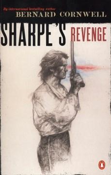 Sharpe's revenge : Richard Sharpe and the peace of 1814 cover image