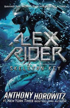Skeleton Key : an Alex Rider adventure cover image