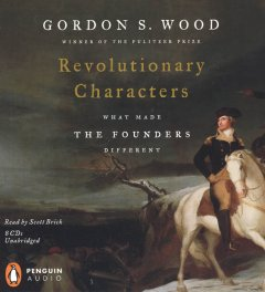 Revolutionary characters what made the founders different cover image
