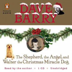 The shepherd, the angel, and Walter the Christmas miracle dog cover image