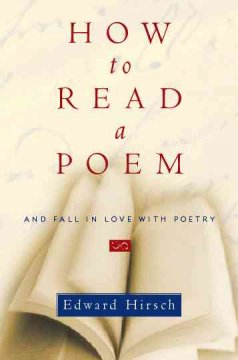 How to read a poem : and fall in love with poetry cover image