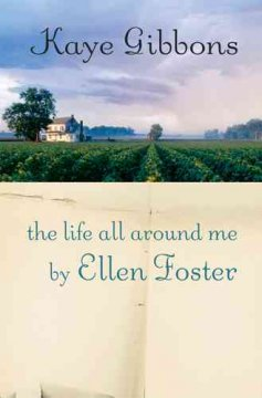 The life all around me by Ellen Foster cover image