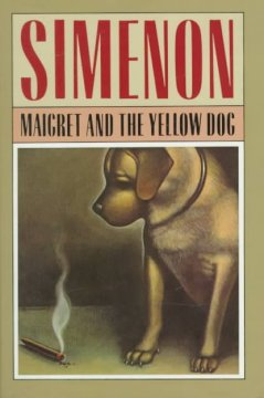 Maigret and the yellow dog cover image