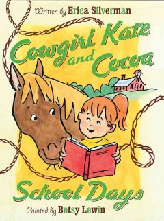 Cowgirl Kate and Cocoa. School days cover image
