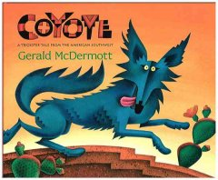 Coyote : a trickster tale from the American Southwest cover image