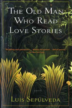 The old man who read love stories cover image