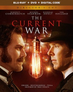 The current war [Blu-ray + DVD combo] cover image