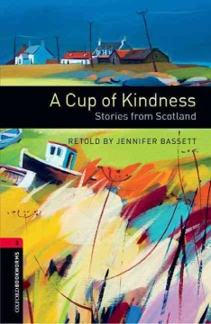 A cup of kindness : stories from Scotland cover image