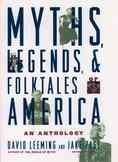 Myths, legends, and folktales of America : an anthology cover image