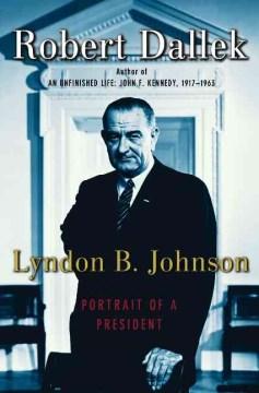 Lyndon B. Johnson : portrait of a president cover image