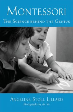 Montessori : the science behind the genius cover image