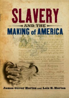 Slavery and the making of America cover image