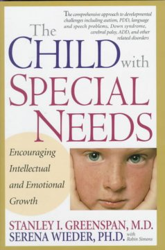 The child with special needs : encouraging intellectual and emotional growth cover image