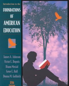 Introduction to the foundations of American education cover image