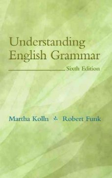 Understanding English grammar / Martha Kolln, Robert Funk cover image
