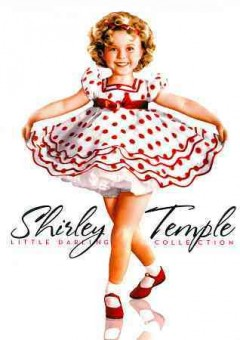 Shirley Temple little darling collection. Volume three cover image