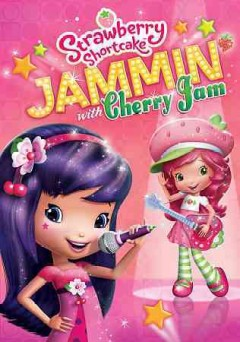 Strawberry Shortcake. Jammin' with Cherry Jam cover image