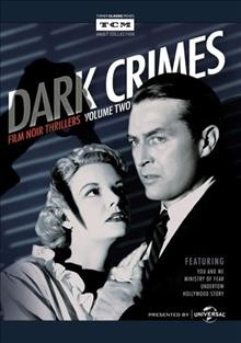 Dark crimes: film noir thrillers. Volume two cover image
