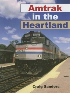 Amtrak in the heartland cover image