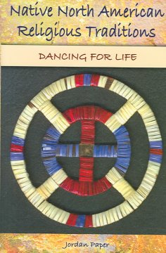Native North American religious traditions : dancing for life cover image