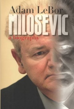 Milosevic : a biography cover image