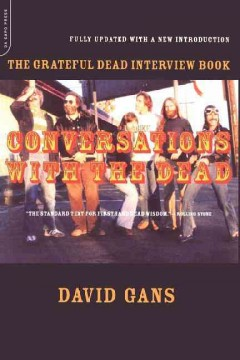 Conversations with the Dead : the Grateful Dead interview book cover image