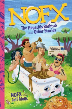 NOFX : the hepatitis bathtub and other stories cover image