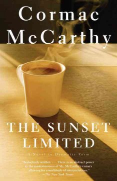 The Sunset Limited in dramatic form cover image
