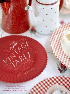 The vintage table : personal treasures and stand-out settings cover image