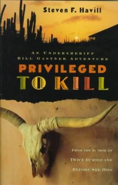 Privileged to kill cover image