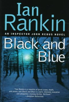 Black and blue : an Inspector Rebus mystery cover image
