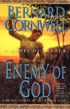 Enemy of God : a novel of Arthur cover image