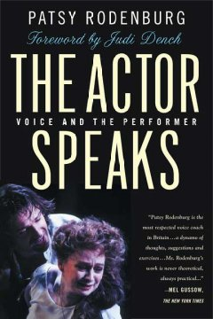 The actor speaks : voice and the performer cover image