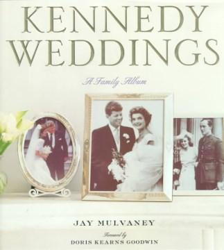 Kennedy weddings : a family album cover image
