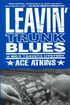 Leavin' trunk blues : a Nick Travers mystery cover image