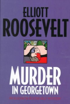 Murder in Georgetown : an Eleanor Roosevelt mystery cover image