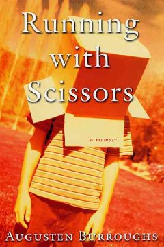 Running with scissors : a memoir cover image