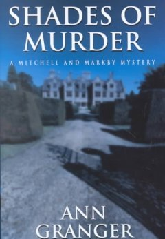 Shades of murder : a Mitchell and Markby mystery cover image