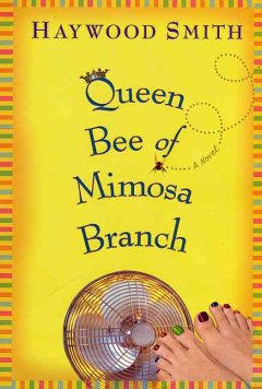 Queen bee of Mimosa Branch cover image