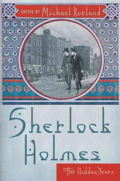 Sherlock Holmes--the hidden years cover image
