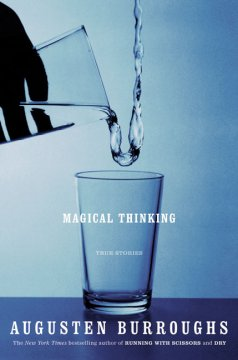 Magical thinking : true stories cover image