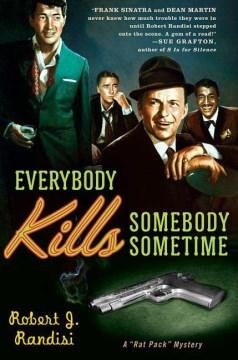 Everybody kills somebody sometime cover image
