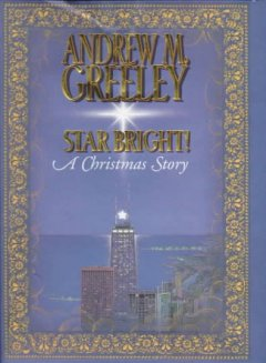 Star bright! : a Christmas story cover image