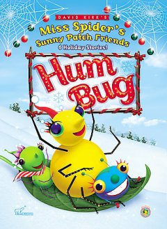 David Kirk's Miss Spider's Sunny Patch friends. Hum bug cover image