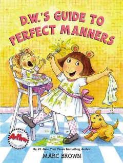 D.W.'s guide to perfect manners cover image
