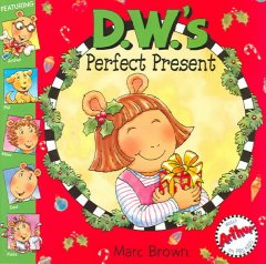 D.W.'s perfect present cover image