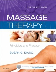 Massage therapy : principles and practice cover image