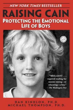 Raising Cain : protecting the emotional life of boys cover image
